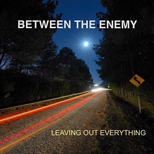 Between the Enemy