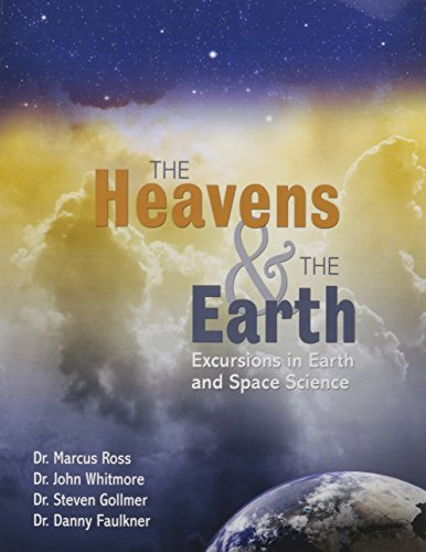 Compare Textbook Prices for The Heavens and The Earth: Excursions in Earth and Space Science 1 Edition ISBN 9781465263858 by Steven M Gollmer,Danny R Faulkner,Steven M Gollmer,John H Whitmore,Marcus Ross