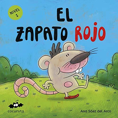 EL ZAPATO ROJO (NIVEL 1): Texto a partir de 3 años / Ilustraciones: Colorear dibujos sencillos con líneas gruesas. A partir de 3 años / adultos para hacer ... (COLECCIÓN ILÚSTRALO TÚ MISMO)