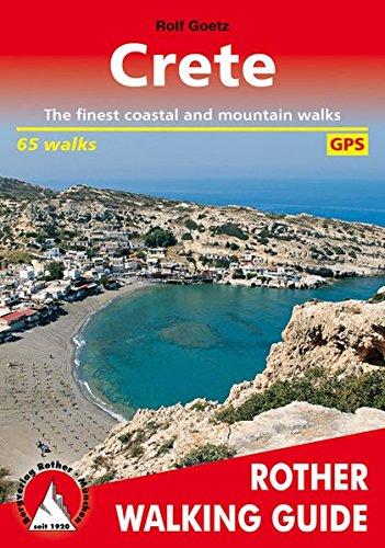 Crete (Kreta - englische Ausgabe): The finest coastal and mountain walks. 65 walks. With GPS tracks (Rother Walking Guide)