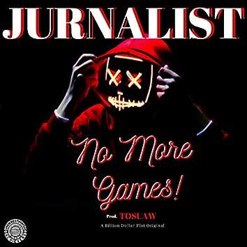 N.M.G (No More Games)