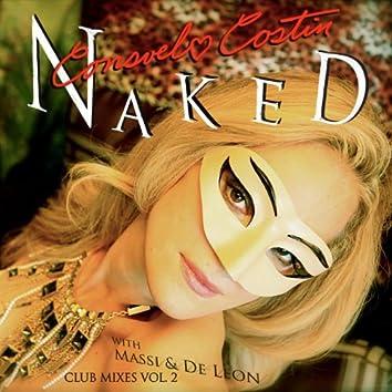 Naked (Club Mixes, Vol. 2)