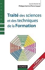 Traité Des Sciences Et Techniques De La Formation - 3e édition de Philippe Carré