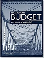 Budget of the United States Government: Fiscal Year 2016 160175924X Book Cover