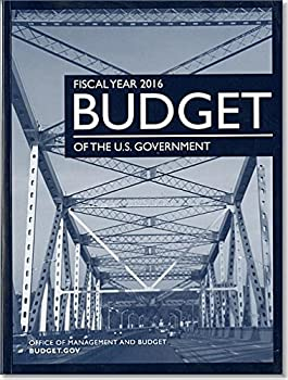 Paperback Budget of the United States Government: Fiscal Year 2016 Book