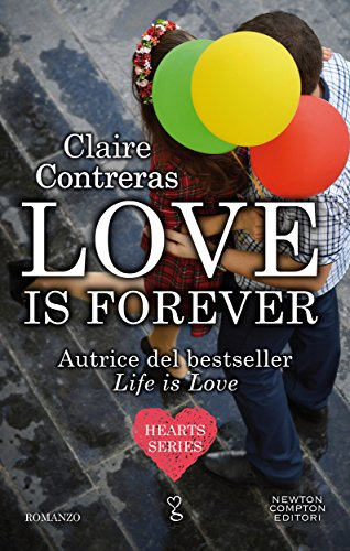 Love is forever (Hearts Series Vol. 2)