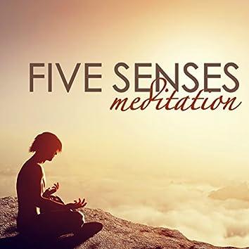 Five Senses Meditation - Mantra Meditation, Soul of Healing Relaxing Nature Ambience