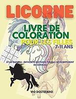 Licorne Livre de coloration pour filles 7-11 ans: Incroyable ! Libérez la créativité de votre enfant et son attention aux détails avec plus de 30 motifs uniques de licornes.