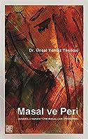 Masal ve Peri: Anadolu Sahasi Türk Masallari Örneginde
