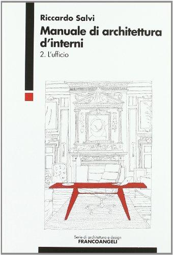 Manuale di architettura d'interni: 2