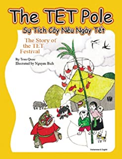 The Tet Pole / Su Tich Cay Neu Ngay Tet: The Story of the Tet Festival