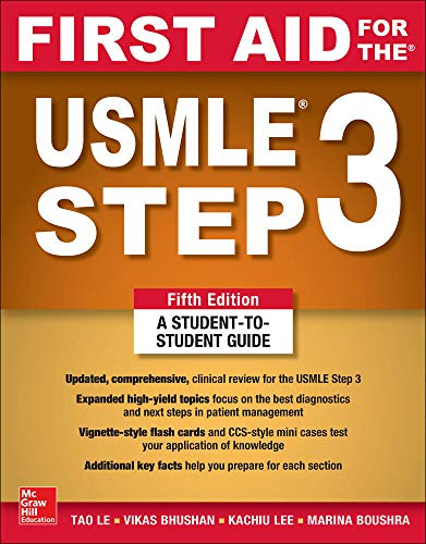 Compare Textbook Prices for First Aid for the USMLE Step 3, Fifth Edition 5 Edition ISBN 9781260440317 by Le, Tao,Bhushan, Vikas