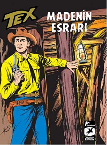Tex Klasik Seri 10: Madenin Esrari Broncolarin Yolu