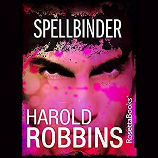 Spellbinder                   By:                                                                                                                                 Harold Robbins                               Narrated by:                                                                                                                                 Peter Berkrot                      Length: 11 hrs and 29 mins     Not rated yet     Overall 0.0