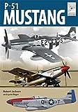 P-51 Mustang (Flight Craft Book 19) (English Edition)