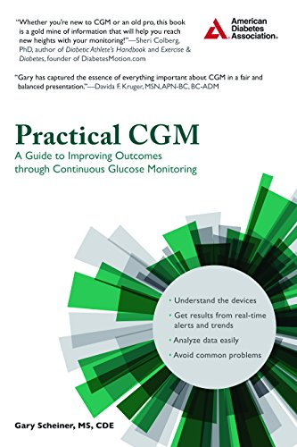 Practical CGM: A Guide to Improving Outcomes through Continuous Glucose Monitoring