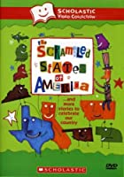 The Scrambled States of America... and More Stories to Celebrate Our Country (Scholastic Video Collection)