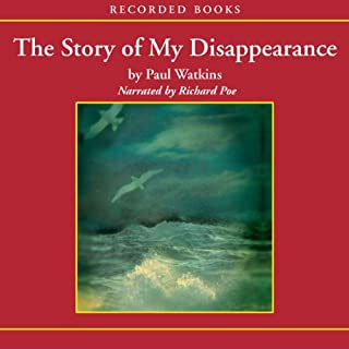 The Story of My Disappearence                   By:                                                                                                                                 Paul Watkins                               Narrated by:                                                                                                                                 Richard Poe                      Length: 8 hrs and 25 mins     6 ratings     Overall 3.8