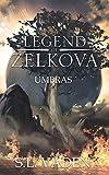 The Legend of Zelkova: Umbras