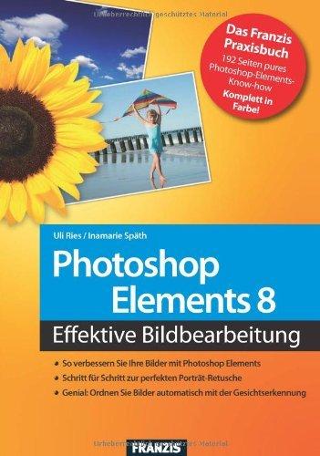 Photoshop Elements 8: So verbessern Sie Ihre Bilder / Schritt für Schritt zur perfekten Porträt-Retusche / Ordnen Sie Ihre Bilder mit der automatischen Gesichtserkennung (Action)