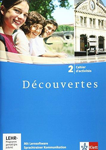 Découvertes 2: Cahier d'activités mit Lernsoftware Vokabeltrainer 2. Lernjahr (Découvertes. Ausgabe ab 2004)