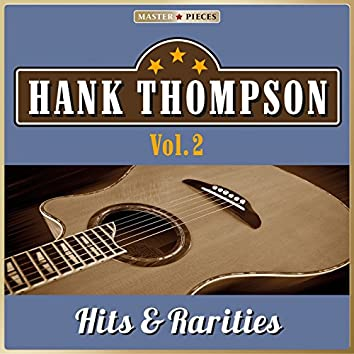 Masterpieces Presents Hank Thompson: Hits & Rarities, Vol. 2 (48 Country Songs)