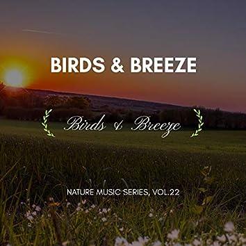 Birds & Breeze - Nature Music Series, Vol.22