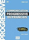 Communication progressive du français: Livre avec 320 ecercices. Livre avec 320 exercices + Audio-CD - Claire Miquel