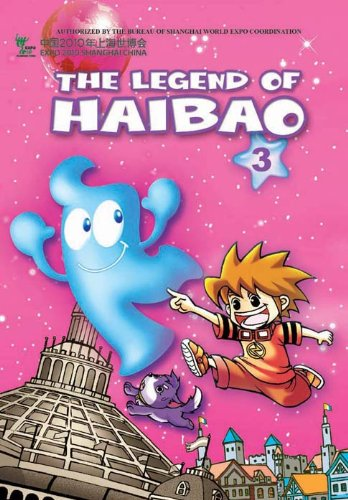 Price comparison product image The Legend of Haibao 3: Meeting Friends from Afar (Adventures of the Shanghai World Expo Mascot Series)