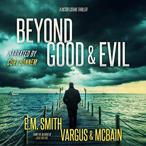 Beyond Good & Evil (A Serial Killer Thriller) Titelbild