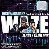 Waze Jersey Club Mix (feat. Senpvpi & Erric G)