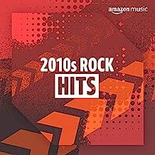 2010s Rock Hits
