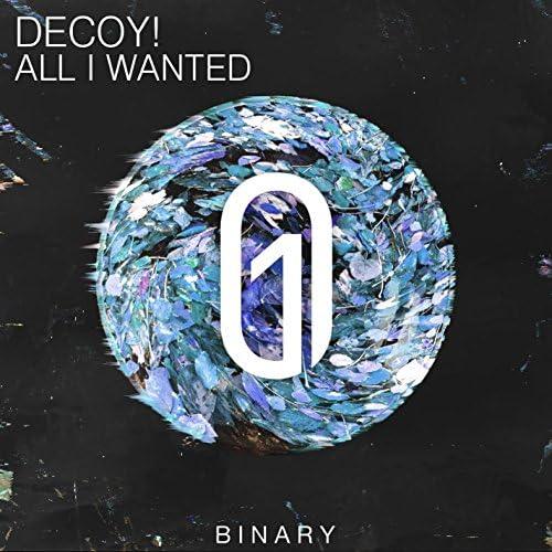 Decoy!