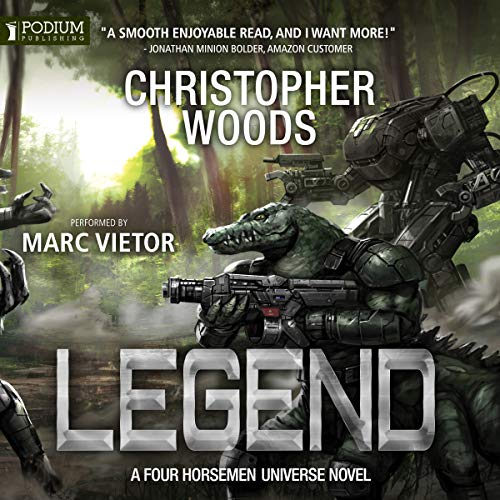 Legend     Four Horsemen Tales, Book 1              By:                                                                                                                                 Christopher Woods                               Narrated by:                                                                                                                                 Marc Vietor                      Length: 8 hrs and 3 mins     46 ratings     Overall 4.7