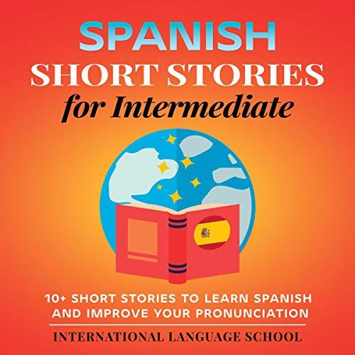 Couverture de Spanish Short Stories for Intermediate