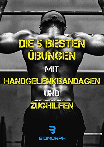 Die 5 besten Übungen mit Handgelenkbandagen und Zughilfen (Die besten Übungen mit Bodybuilding- und Fitnesszubehör)