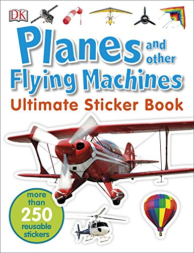 Planes and Other Flying Machines Ultimate Sticker Book (Ultimate Sticker Books)