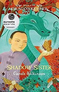 Dragonkeeper 5: Shadow Sister