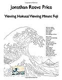 Viewing Hokusai Viewing Mount Fuji