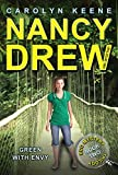 Green with Envy: Book Two in the Eco Mystery Trilogy (Nancy Drew (All New) Girl Detective 40) (English Edition)