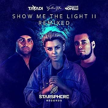 Show Me The Light II (Remixed)