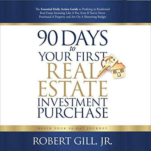 90 Days to Your First Real Estate Investment Purchase cover art