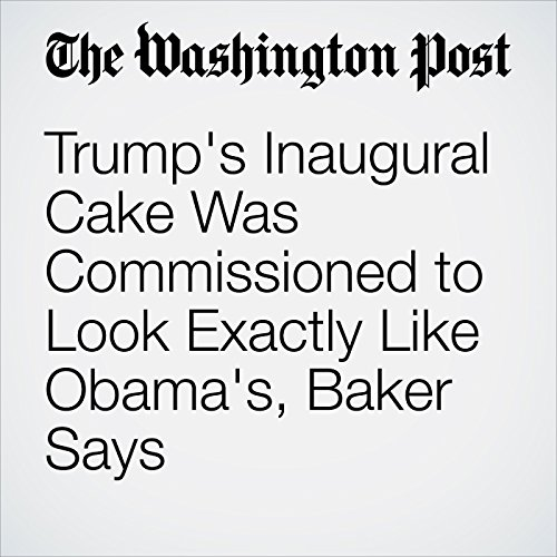 Trump's Inaugural Cake Was Commissioned to Look Exactly Like Obama's, Baker Says copertina