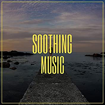 2020 Soothing Focus Music