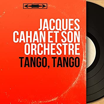 Tango, Tango (Mono Version)