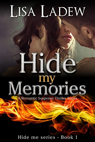 Download Hide My Memories: A Romantic Suspense Thriller Series (Hide Me Series Book 1) (English Edition) B00U4NBAPM