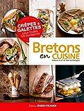 Crêpes & galettes pour toutes les occasions - Bretons en cuisine