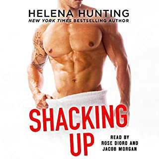 Shacking Up                   Written by:                                                                                                                                 Helena Hunting                               Narrated by:                                                                                                                                 Jacob Morgan,                                                                                        Rose Dioro                      Length: 11 hrs and 3 mins     12 ratings     Overall 4.7