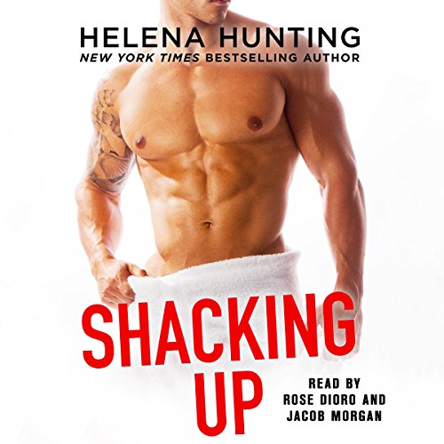 Shacking Up                   De :                                                                                                                                 Helena Hunting                               Lu par :                                                                                                                                 Jacob Morgan,                                                                                        Rose Dioro                      Durée : 11 h et 3 min     1 notation     Global 5,0