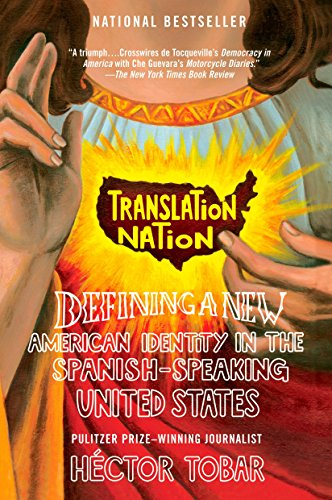 Translation Nation: Defining a New American Identity in...